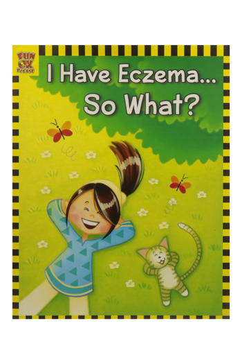 I Have Eczema...So What?