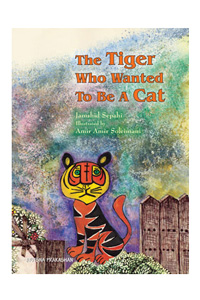 The Tiger Who Wanted To Be A Cat