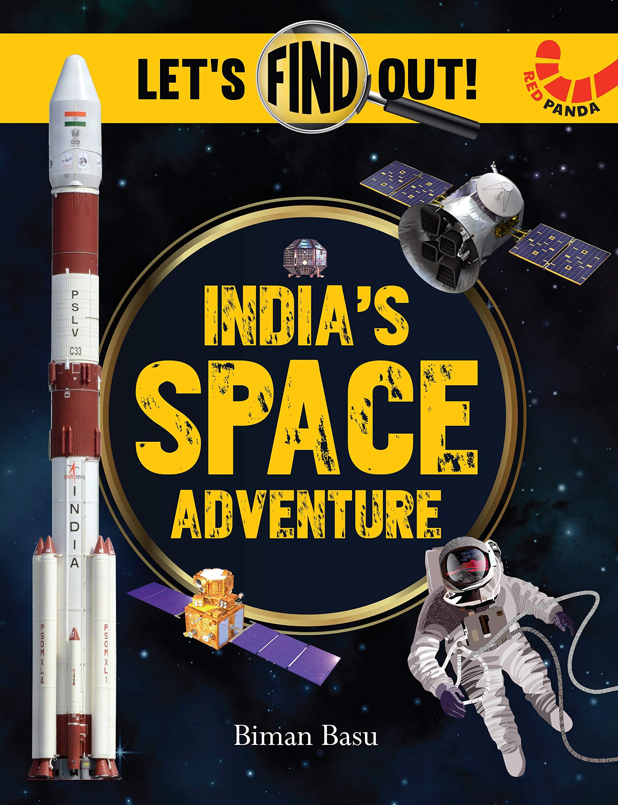 INDIA'S SPACE ADVENTURE BIMAN BASU