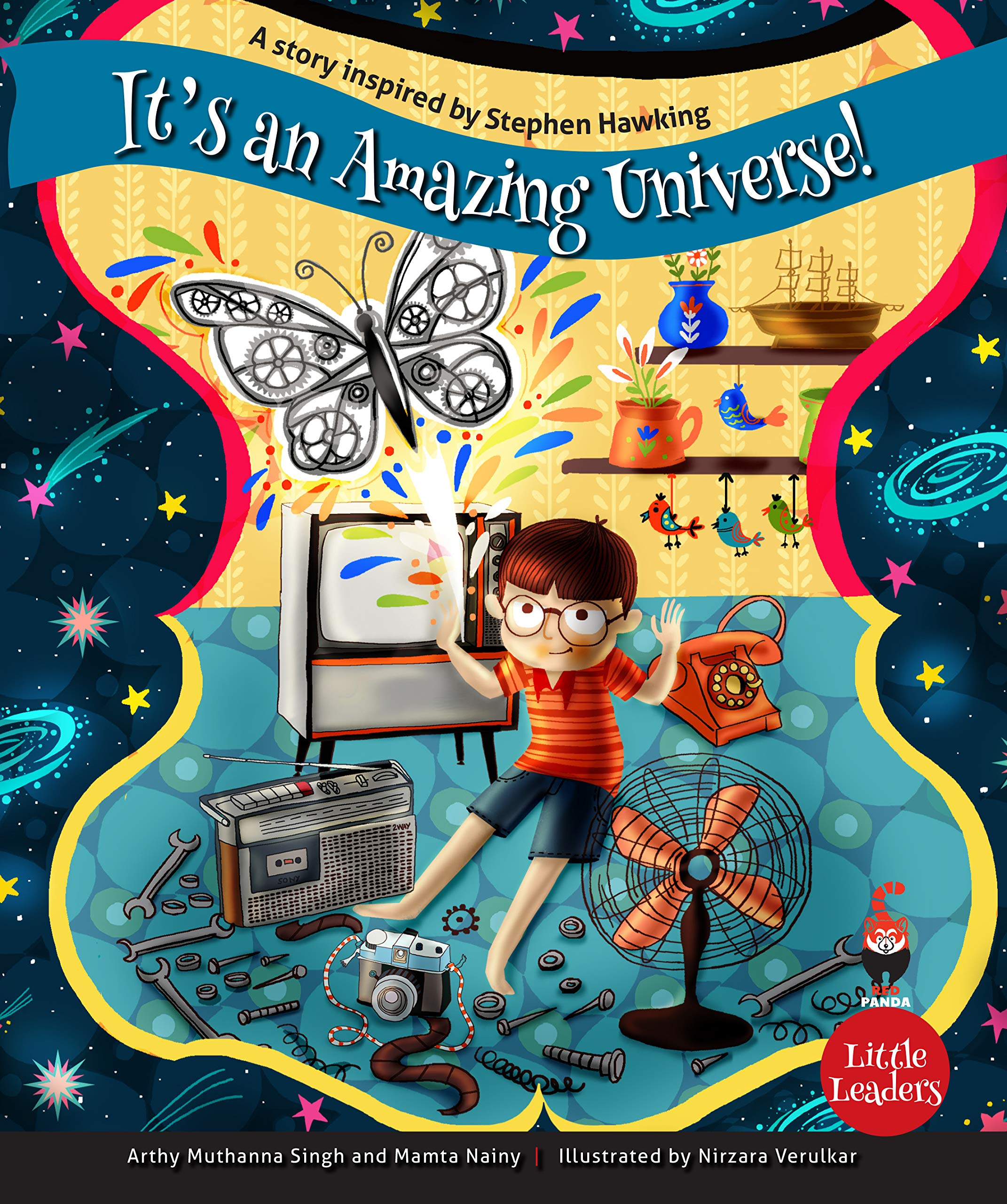 Little Leaders : It's An Amazing Universe! – A Story Inspired By Stephen Hawking