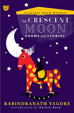 Talking Cub - The Crescent Moon (Poems and Stories) by Rabindranath Tagore
