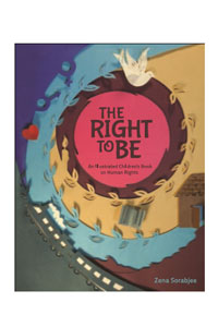 The Right to be an Illustrated Children's book on Human Rights